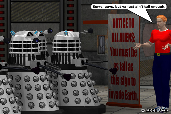 Dalek Invasion (Humor): Dalek available in the Free Stuff section, height sign is part of the Vertex Point &quot;Signs and Paths&quot; freebie and the background is the <a href=