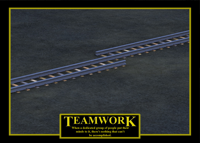 Teamwork (Humor): An inspirational message with a less-than-inspirational image.