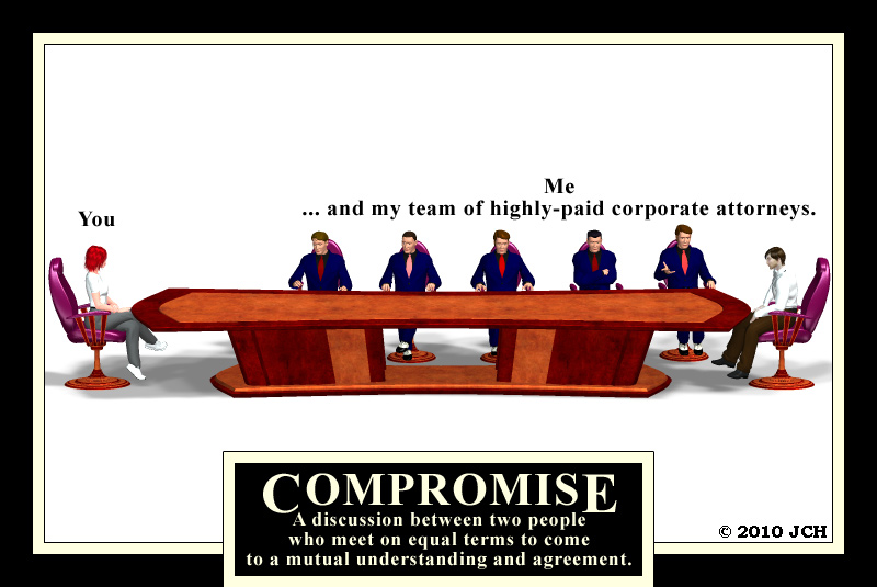 Compromise (humor): Another not-so-inspirational inspirational image for today`s business world.