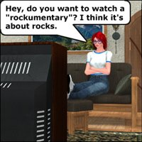 Click to see the full-sized image: 'Watching a Rockumentary (humor)'.