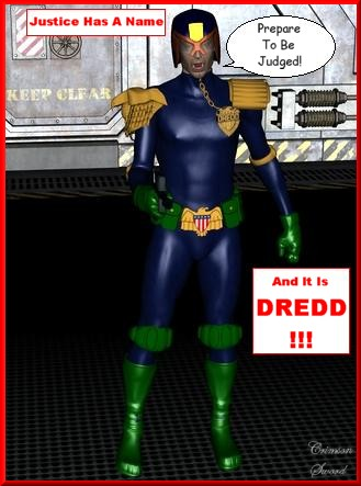 Judge Dredd: Credits: Mr. Sparky`s Judge Dread, Chemical Brother`s Judge Anderson, Hypervox`s Lawmaker, PhilCDesign`s Sportgloves, Panko`s Wpn`s Drill, DAZ M3 Body Suit, DAZ M3 HeadMorphs, DAZ M3, DAZ Studio, ABG Graph`s Jeff Texture, Stone Mason`s Cargo Bay Doors, S.W. Uphan`s Chess Floor With Joe Kurtz`s Sci-Fi Texture.