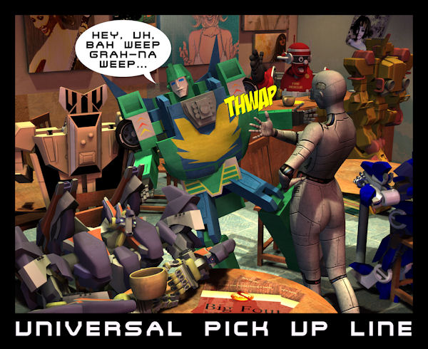 Universal Pick Up Line: Just another day in a robot bar.